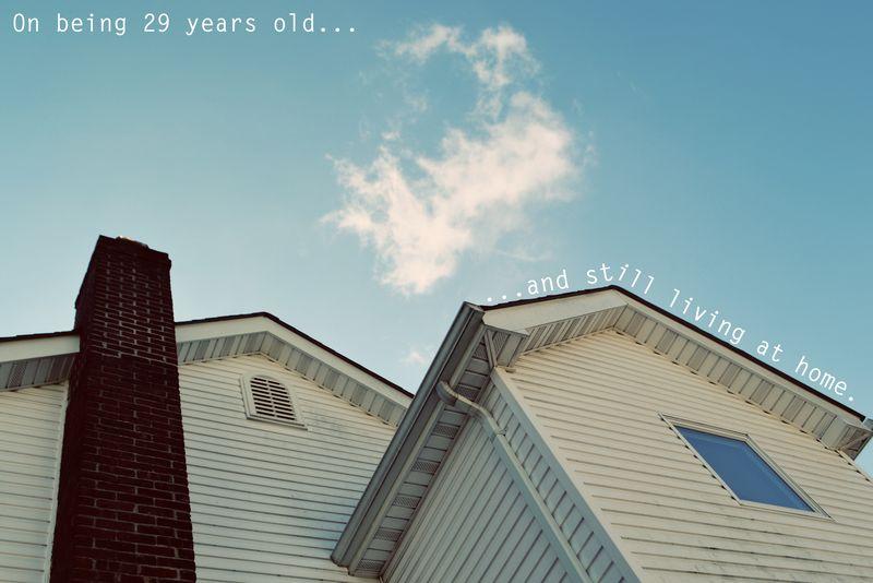 29 & still home 00 | Amanda Rose blog