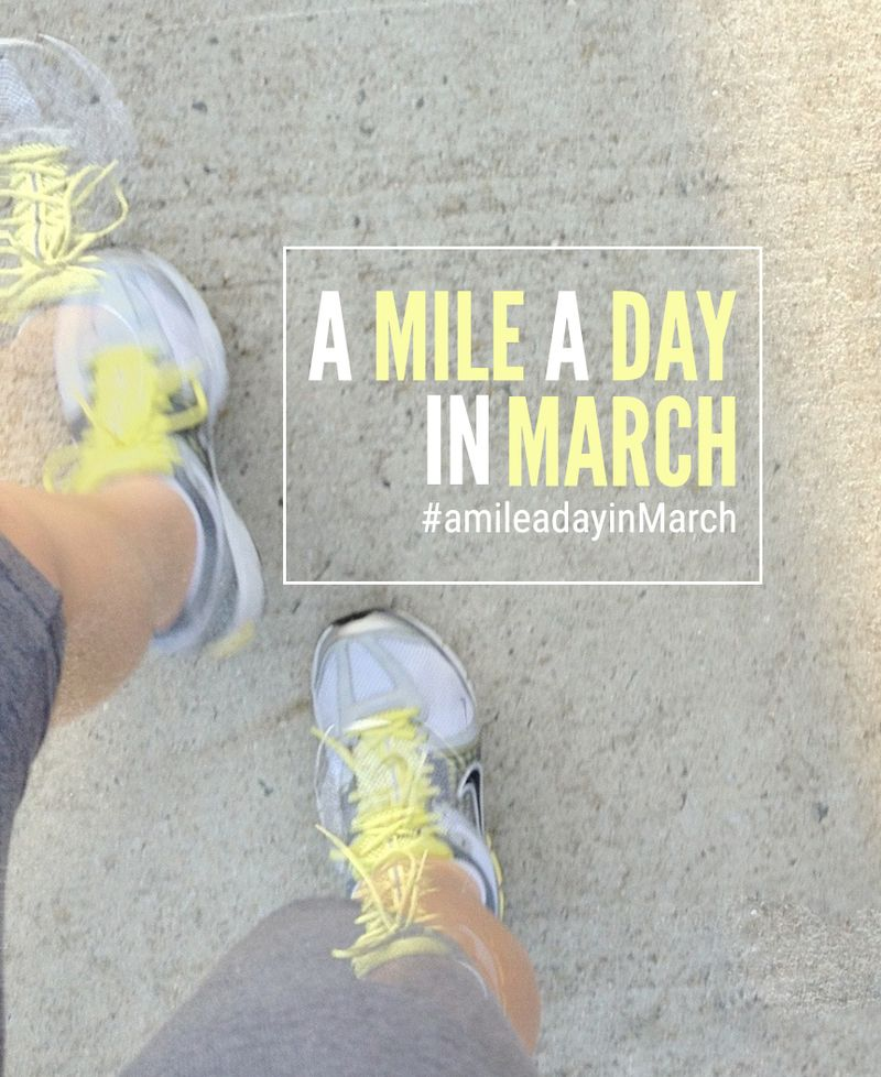 Mile a day in March